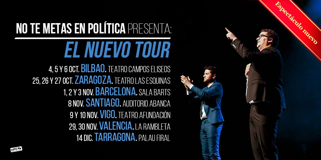 No te metas en política presenta: El nuevo tour