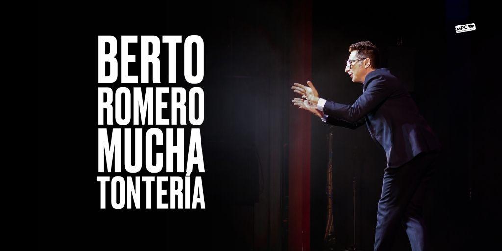 Berto Romero actuando