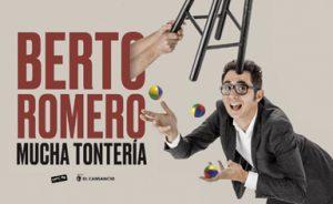 Berto Romero Mucha Tontería